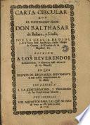 Carta circular que el Ilustrissimo Señor Don Balthasar Bastero, y Lledò ... escrive a los reverendos parrocos, y curas de almas de su diocesi