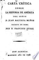 Carta crítica sobre la historia de América del señor D. Juan Bautista Muñoz