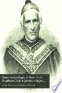 Carta Pastoral que el Ilmo. José Domingo Costa y Borras, obispo que fue de Lérida y Barcelona y arzobispo de Tarragona publicó al entrar en la primera diócesis