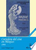 Cartelera del cine en México, 1904