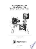 Cartelera del cine en México: no. 1. 1906, enero-marzo