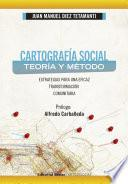 Cartografía social: teoría y método