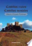 Castillos reales. Castillos mentales
