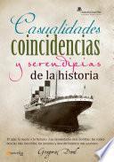 Casualidades, coincidencias y serendipias de la historia