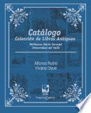 Catálogo Colección de Libros Antiguos