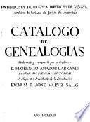 Catálogo de genealogǵias, redactado y compuesto por su archivero Florencio Amador Carrandi