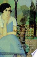 Catálogo de los archivo documentales de la Academia de San Carlos, 1900-1929
