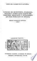 Catálogo de seudónimos, anagramas, iniciales y otros alias usados por escritores mexicanos y extranjeros que han publicado en México