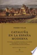Cataluña en la España moderna