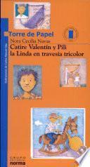 Catire Valentín y Pili la Linda en travesía tricolor