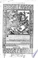Cavallero del Sol. Libro intitulado peregrinacion de la vida del hombre, puesta en batalla debasco de los trabajos, que sufrio el cavallero del Sol