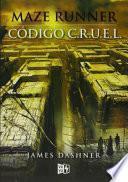 Cdigo C.R.U.E.L./ The Fever Code