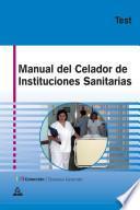 Celador de Instituciones Sanitarias Manual. Test. E-book