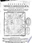Centinela medico-aristotelica contra scepticos