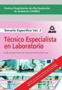 Centros Hospitalarios de Alta Resolucion de Andalucia (chares). Temario Especifico de Técnico Especialista de Laboratorio Volumen Ii.e-book.