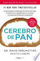 Cerebro de pan (edición revisada y actualizada) (Colección Vital)