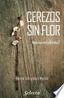 Cerezos sin flor (Trilogía Misterios en la Bureba 2)