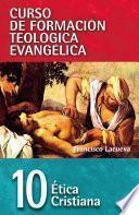 CFT 10 - Etica cristiana
