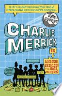 Charlie Merrick. Amigos, enemigos y la Copa del Mundo