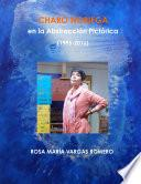 CHARO NORIEGA EN LA ABSTRACCIîN PICTîRICA (1995-2016)
