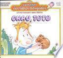 Chau, Toto