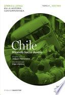 Chile. Mirando hacia dentro. Tomo 4 (1930-1960)