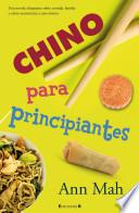 Chino Para Principiantes = Kitchen Chinese