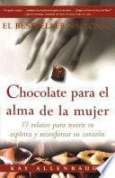 Chocolate Para El Alma de la Mujer