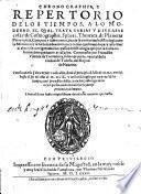 Chronographia y Repertorio de los tiempos, a lo moderno el qual trata varias y diversas cosas: de Cosmographia (etc.)