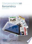 Ciberperiodismo en Iberoamérica