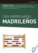 Cien empresarios madrileños