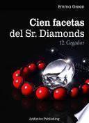 Cien Facetas del Sr. Diamonds - vol. 12: Cegador