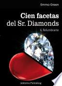 Cien Facetas del Sr. Diamonds - vol. 6: Relumbrante