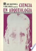 Ciencia en Arqueología