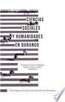 Ciencias sociales y humanidades en Durango