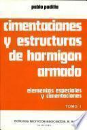 Cimentaciones Y Estructuras de Hormigon Armado