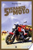 Cinco veranos en moto