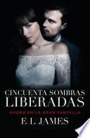 Cincuenta Sombras Liberadas (Movie Tie-In)