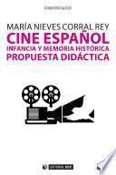 Cine español, infancia y memoria histórica