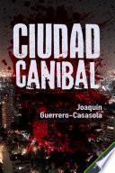 Ciudad caníbal