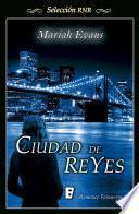 Ciudad de Reyes (Ciudad de Reyes 1)