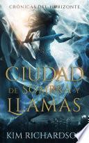 Ciudad de Sombra y Llamas