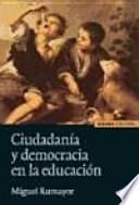 Ciudadanía y democracia en la educación