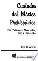 Ciudades del México prehispánico