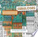 Ciudades fabulosas/ Fantastic Cities