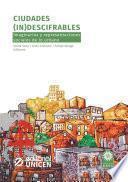 Ciudades (in)descifrables