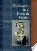 Civilización en el norte de México