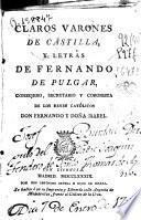 Claros Varones de Castilla, y Letras de Fernando del Pulgar ...