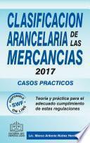 CLASIFICACIÓN ARANCELARÍA DE LAS MERCANCIAS CASOS PRÁCTICOS 2017