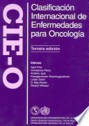 Clasificación Internacional de Enfermedades para Oncología